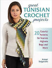 Great Tunisian Crochet Projects: 20 Colorful Patterns for Scarves, Afghans, Bags and More by Kristel Salgarollo (Paperback, 2017)