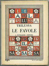 ROMANISTICA - TRILUSSA_LE FAVOLE_Ed. Mondadori, 1930_copertina di CISARI* >>>