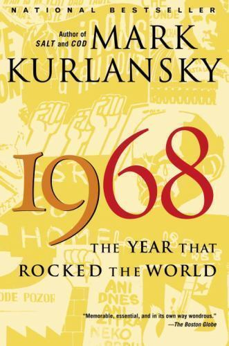 1 of 1 - 1968 : The Year That Rocked the World by Mark Kurlansky (2005, Paperback)