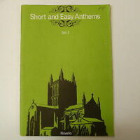 vocal score SHORT AND EASY ANTHEMS set 2 , novello , 1979