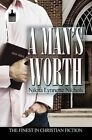 A Man's Worth by Nikita Lynnette Nichols (Paperback / softback, 2008)