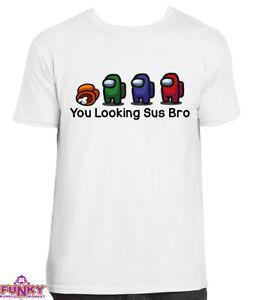 Among Us You Looking Sus Bro Adults/KIDS WHITE T-Shirt Tee Top Gaming Gamer