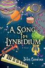 Song for Lynbidium 9780595842261 by John Cacavas Hardback