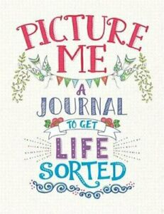 Picture Me A Journal to Get Life Sorted by Cindy Wilde 9781780555331 | Brand New