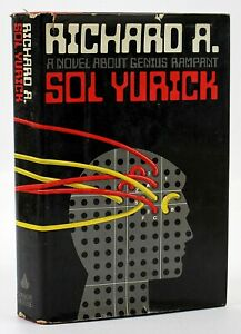 RICHARD-A-by-Sol-Yurick-1st-Edition-1st-Printing-Hardcover-in-Dust-Jacket