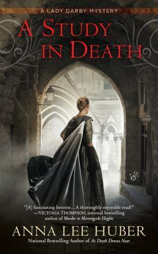 A Lady Darby Mystery A Study In Death 4 By Anna Lee Huber 2016
