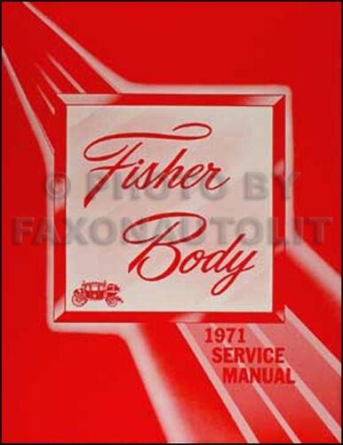 1971 Chevelle Body Repair Shop Manual 71 SS Malibu Monte Carlo and El Camino