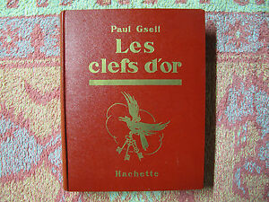 Paul-Gsell-Les-clefs-d-039-or-illustrations-de-F-Lorioux-1933