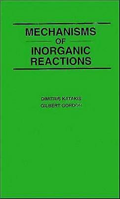 Mechanisms of Inorganic Reactions by Katakis, Dimitris 1931- -ExLibrary