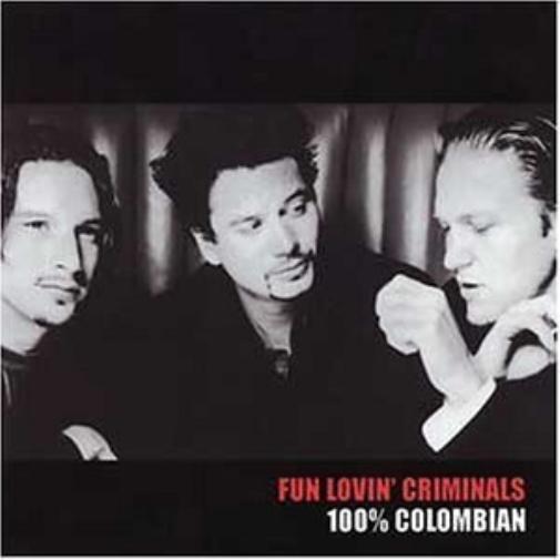 FUN LOVIN CRIMINALS-100% Colombian  CD NUOVO