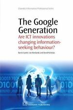 Chandos Information Professional: The Google Generation : Are ICT Innovations...