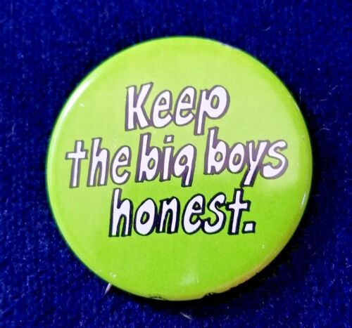 "/""Keep the big boys honest/"" Pin back Buttons 1 5//8/"" 12 Warren Magnuson Maggie"