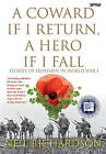 A Coward If I Return, a Hero If I Fall: Stories of Irishmen in World War I by Neil Richardson (Paperback, 2010)