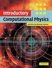 Introductory Computational Physics by Alexander Godunov and Andi Klein (2010,...