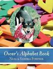 Oscar's Alphabet Book by Neal & Sandra Fortner