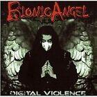Bionic Angel - Digital Violence (2012)