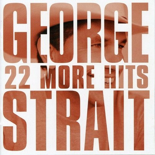 1 of 1 - George Strait - 22 More Hits [New CD]