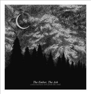 EMBER THE ASH - CONSCIOUSNESS TORN FROM THE VOID NEW VINYL