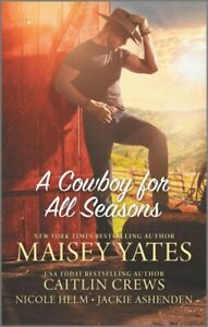 Cowboy-for-All-Seasons-Paperback-by-Yates-Maisey-Crews-Caitlin-Helm-Nic