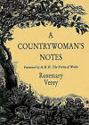 A Countrywoman's Notes by Rosemary Verey (Hardback, 1991)
