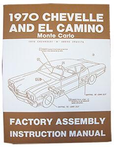 CHEVELLE EL CAMINO /& MONTE CARLO 1970 Assembly Manual