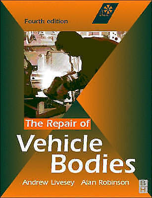 Repair of Vehicle Bodies, Fourth Edition-ExLibrary