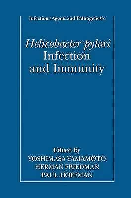 Helicobacter pylori Infection and Immunity (Infectious Agents and Pathogenesis)