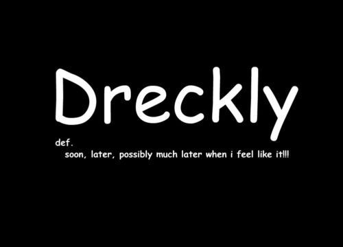 Dreckly Cornish t shirts Cornwall t shirt Cornish gifts funny T from Kernow