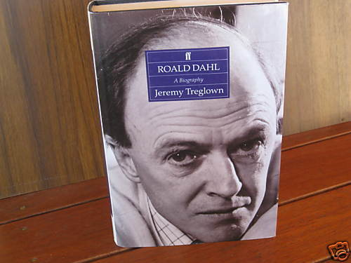 ROALD DAHL: a Biography ~ Jeremy Treglown.  HbDj  Amazing  S-C-A-R-C-E   in MELB