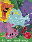 ABC Animal Rhymes for You and Me by Giles Andreae (Paperback, 2010)
