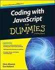Coding with JavaScript For Dummies von Eva Holland, Chris Minnick und Nikhil Abraham (2015, Taschenbuch)