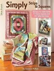 Simply Strips & Squares  : 12 Easy to Make Quilts by Suzanne McNeill (Paperback / softback)