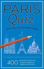 Paris Quiz: How Well Do You Know Paris?