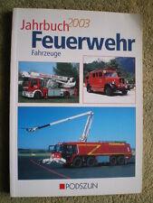 Feuerwehrfahrzeuge Jahrbuch 2003 - Feuerwehr Leiterwagen Löschzug Sprinter ...