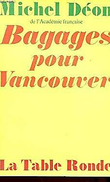 Bagages pour Vancouver (Mes arches de Noe) (French Edition) by Deon, Michel
