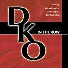 In the Now * by Dko the Darren Kramer Organization (CD, Jul-2005, DKO)
