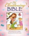 The Christening Bible by Lizzie Ribbons, Paola Bertolini Grudina (Hardback, 2013)