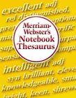 Merriam-Webster's Notebook Thesaurus by Merriam-Webster (Paperback / softback, 2004)