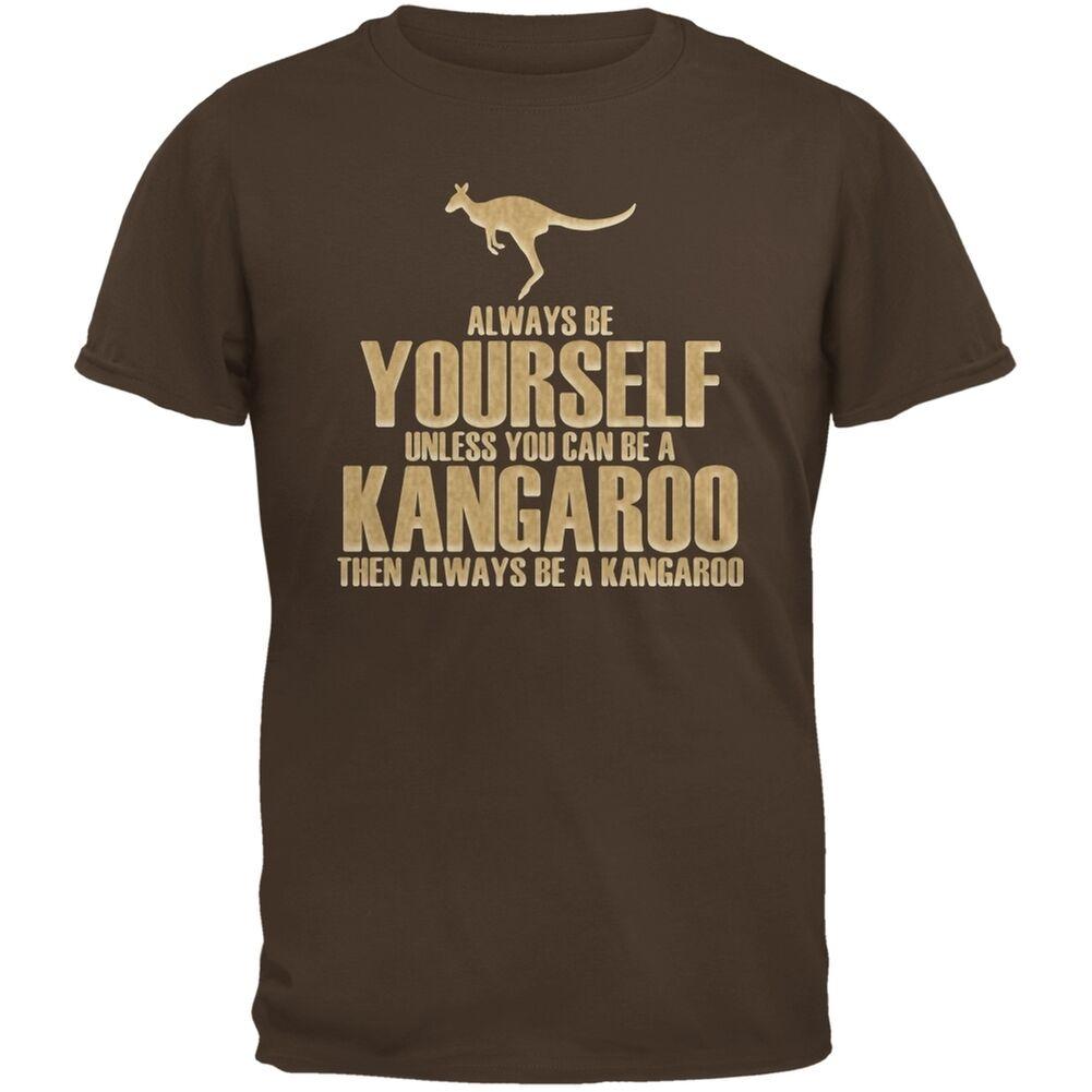 Always Be Yourself Kangaroo Brown Adult T-Shirt