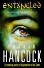 Entangled by Graham Hancock (Paperback, 2011)
