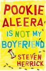 Pookie Aleera is Not My Boyfriend by Steven Herrick (Paperback, 2012)