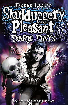 Dark Days (Skulduggery Pleasant - book 4) by Landy, Derek, Good Used Book (Hardc
