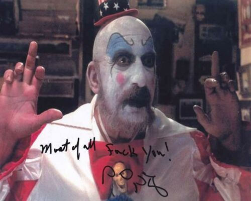 Sid Haig 8 x 10 Autograph Reprint The Devil/'s Rejects House of 1000 Corpses