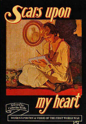 Scars Upon My Heart: Women's Poetry & Verse of the First World War-ExLibrary