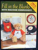 Fill In The Blanks W/ Machine Embroidery Brent Sc 2007 Free Cd 24 Designs