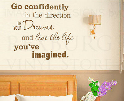 Go Confidently in the Direction of Dreams Inspirational Wall Decal Vinyl Art A23
