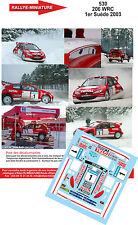 DÉCALS 1/43 réf  530 Peugeot  206 WRC Gronholm 1er Suéde 2003