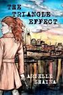The Triangle Effect by Arielle Shaina (Paperback / softback, 2012)