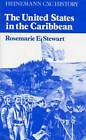 Heinemann CXC History: The United States in the Caribbean by Rosemarie Stewart (Paperback, 1982)