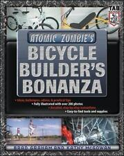 Atomic Zombie's Bicycle Builder's Bonanza by Kathy McGowan and Brad Graham...